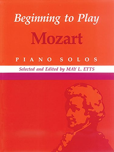 9780793534609: Beginning to Play Mozart: Piano Solo