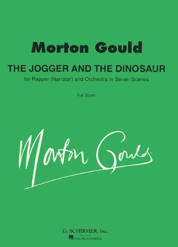 Jogger and the Dinosaur: Full Score: Morton Gould (Composer)