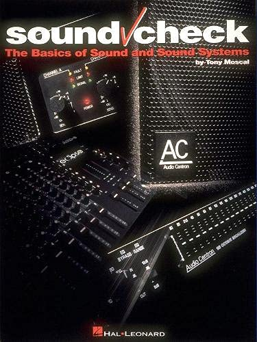 9780793535590: Sound Check: The Basics of Sound and Sound Systems