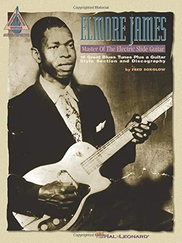 9780793535781: Elmore James - Master of the Electric Slide Guitar Guitare