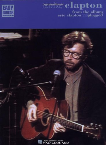 9780793536160: Eric Clapton Unplugged: For Easy Guitar With Notes and Tablature