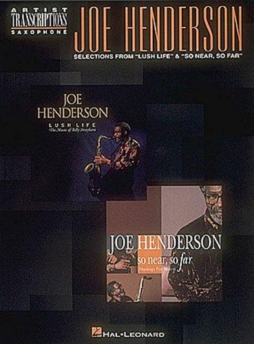 9780793536566: Joe Henderson: Selections from 'lush Life' And 'so Near, So Far'