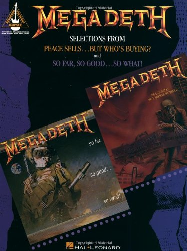 9780793536672: Megadeth: Selections from Peace Sells...but Who's Buying? and So Far, So Good...So What!