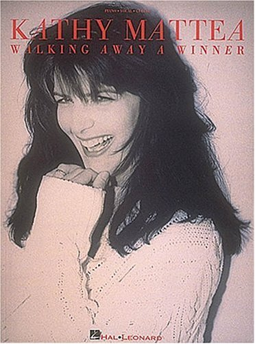 Kathy Mattea - Walking Away A Winner: Mattea, Kathy