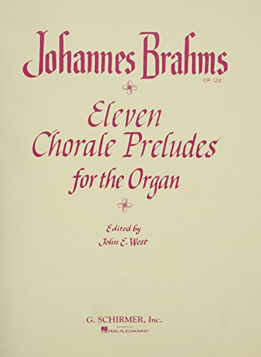 9780793537631: Johannes Brahms: Eleven Chorale Preludes for Organ