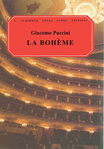 La Boheme: Vocal Score (G. Schirmer Opera: Ruth Martin