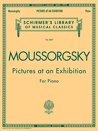 9780793538898: Pictures at an Exhibition (1874) - Centennial Edition: Piano Solo (Schirmer's Library of Musical Classics)
