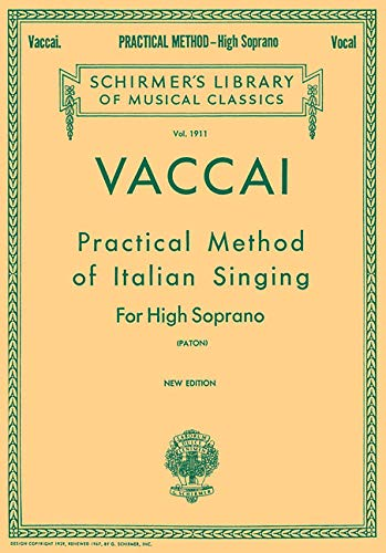9780793539086: Practical Method of Italian Singing High Soprano: Schirmer Library of Classics Volume 1911 High Soprano