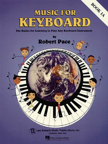 9780793539925: Music for Keyboard, Book 1A: The Basics for Learning to Play Any Keyboard Instrument