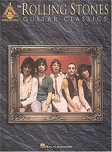 "Rolling Stones"": Guitar Classics (Guitar Recorded Versions): Rolling Stones"