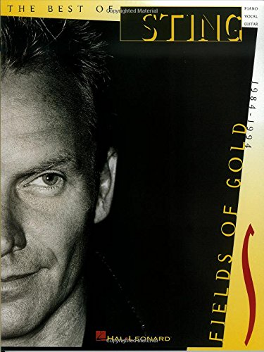 9780793540556: The Best of Sting: Fields of Gold, 1984-1994 (Piano, Vocal, Guitar)