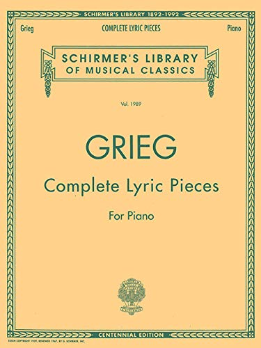 9780793543250: Complete Lyric Pieces (Centennial Edition): Schirmer Library of Classics Volume 1989 Piano Solo (Schirmer's Library of Musical Classics)