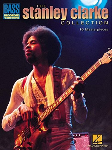 Stanley Clarke Collection: Bass Recorded Versions: Stanley Clarke