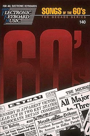 9780793545681: EKM #140 - Songs Of The 60's: The Decade Series