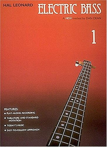 Hal Leonard Electric Bass Method Book 1 With Soundsheetwhen Out See 695067: Dean, D