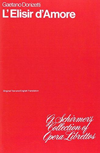 9780793547333: L'elisir d'amore: Libretto (Opera)