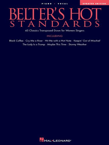 9780793548163: Belter's Hot Standards - Updated Edition: 45 Classics Transposed Down for Women Singers