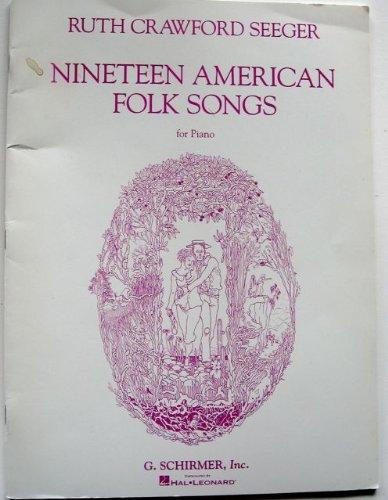 9780793548620: Nineteen American Folk Songs, for Piano