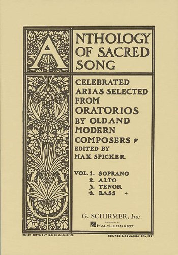 Anthology of Sacred Song - Bass: Max Spicker