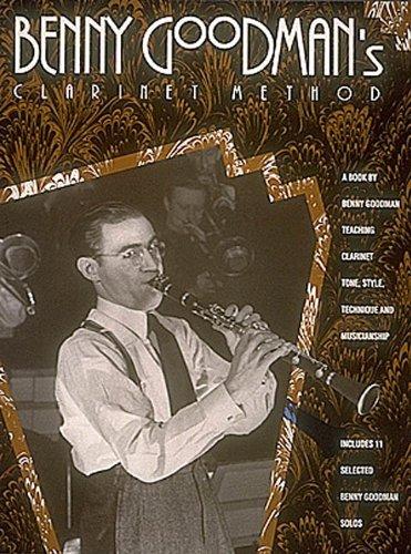 9780793549429: Benny Goodman's Clarinet Method