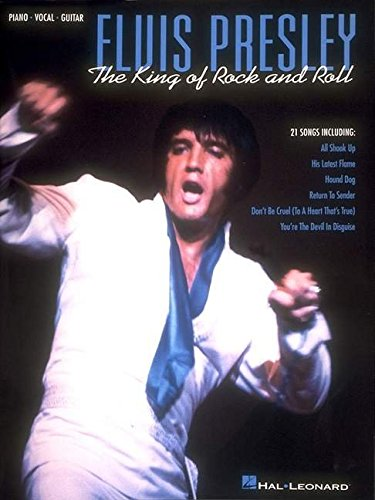 Elvis Presley - The King Of Rock & Roll: Presley, Elvis