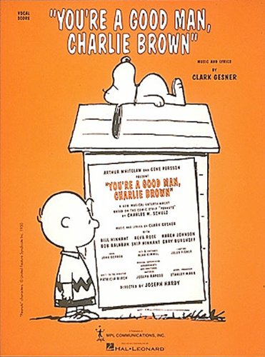 9780793549702: You're a Good Man, Charlie Brown - Vocal Score