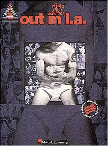 Red Hot Chili Peppers: Out in LA (Sheet Music) (079354999X) by Red Hot Chili Peppers
