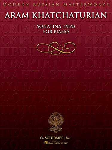 Aram Khatchaturian: Sonatina 1959: Khachaturian, Aram