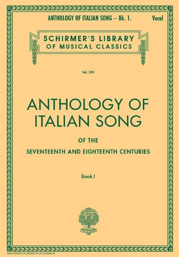 9780793551088: Anthology of Italian Song of the 17th And 18th Centuries: Book I
