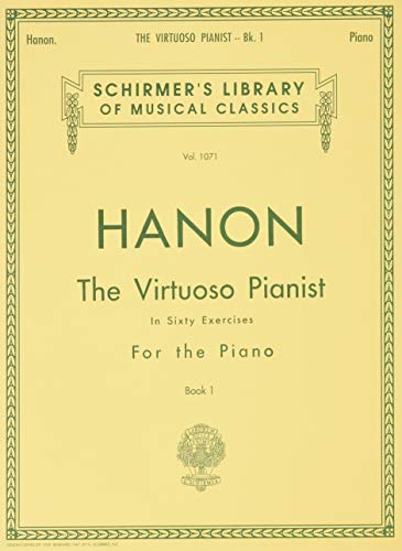 Virtuoso Pianist in 60 Exercises - Book 1: Schirmer Library of Classics Volume 1071 Piano Techniq...