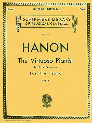 9780793551217: Virtuoso Pianist in 60 Exercises - Book 1: Schirmer Library of Classics Volume 1071 Piano Technique (Schirmer's Library of Musical Classics)