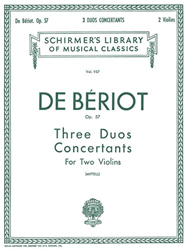 9780793551347: de Bériot: Duo Concertantes for Two Violins, Op. 57 (Schirmer's Library of Musical Classics)