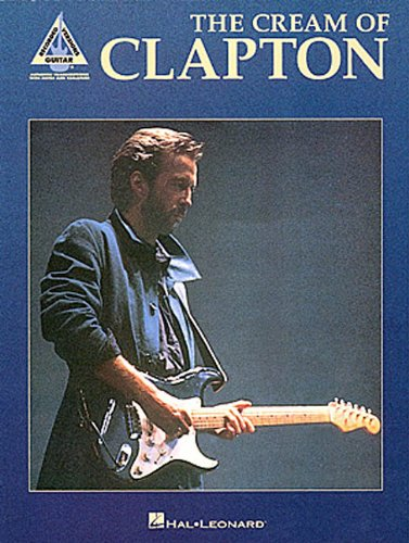 9780793551514: The Cream of Clapton (Guitar Recorded Versions)