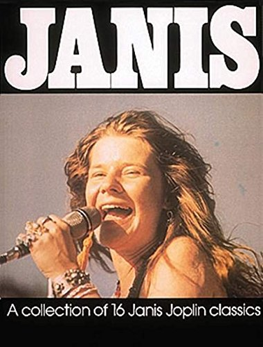 9780793551798: Janis: A Collection of 16 Janis Joplin Classics as Performed Live and on Record from 1963 to 1970