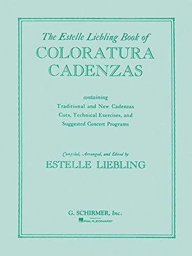 9780793551903: The Estelle Liebling Book of Coloratura Cadenzas