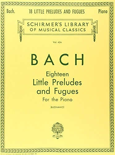 9780793552047: J.S. Bach: Eighteen Little Preludes and Fugues Piano