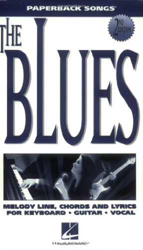 9780793552597: The Blues: Melody Line, Chords and Lyrics for Keyboard Guitar Vocal