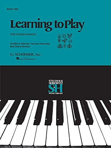 9780793552672: Learning to Play Instructional Series - Book II: Piano Technique (Piano Collection) (Stecher & Horowitz Piano Library)