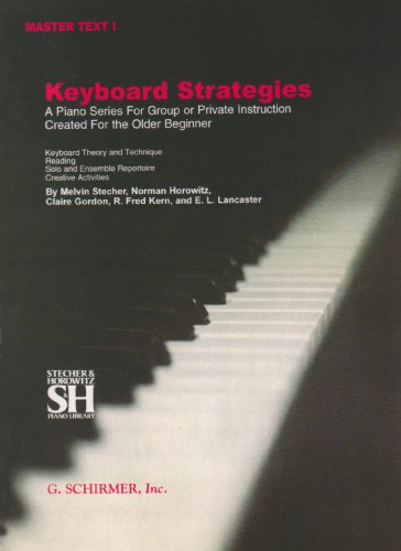 9780793552917: Keyboard Strategies: A Piano Series for Group or Private Instruction Created For the Older Beginner, Master Text, Vol. 1
