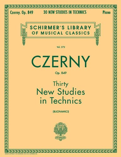 9780793552931: Thirty New Studies in Technics, Op. 849: Piano Technique (Schirmer's Library of Musical Classics)
