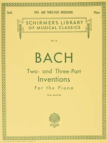 9780793553082: Bach: Two- and Three-Part Inventions for the Piano, Vol. 16 (Schirmer's Library of Musical Classics)