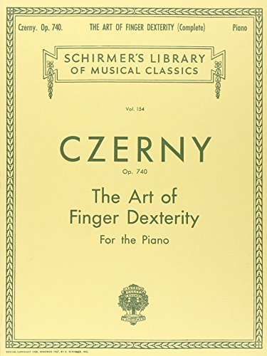 9780793553099: Czerny: Art of Finger Dexterity for the Piano, Op. 740 (Complete) (Schirmer's Library Of Musical Classics, Vol. 154)