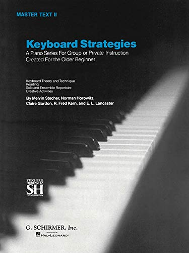 9780793553112: Keyboard Strategies: A Piano Series For Group or Private Instruction Created For the Older Beginner, Master Text II