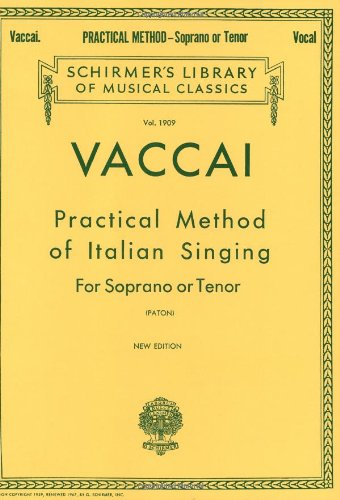 9780793553181: Practical Method of Italian Singing: For Soprano or Tenor (Vol. 1909)