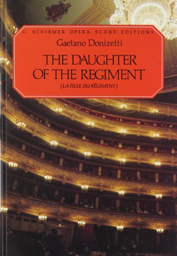9780793553860: The Daughter of the Regiment (La Fille Du Regiment): Vocal Score