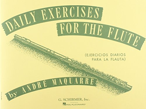 Daily Exercises for the Flute / Ejercicios: Maquarre, A.