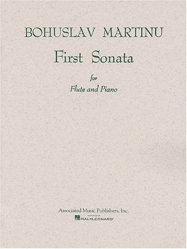 Bohuslav Martinu: First Sonata For Flute And: Martinu Bohuslav