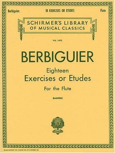 9780793554041: Berbiguier Eighteen Exercises or Etudes for Flute