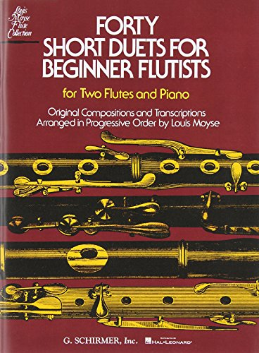 9780793554256: 40 Short Duets for Beginner Flutists:for two flutes and piano.