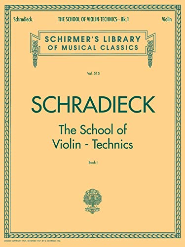 9780793554331: SCHRADIECK The School of Violin Technics - Book 1: Exercises for Promoting Dexterity